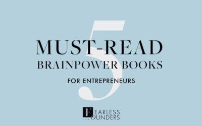 5 Must-Read Brainpower Books For Conscious Entrepreneurs